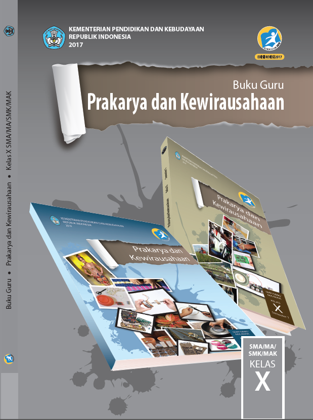 Literasi Digital Buku Guru Prakarya dan Kewirausahaan Kelas X