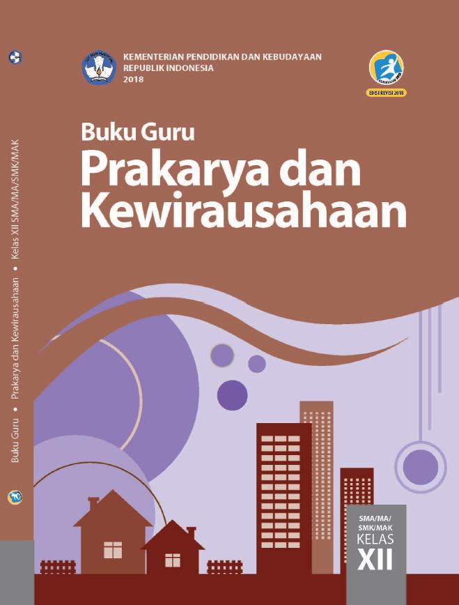 Literasi Digital Buku Guru Prakarya dan Kewirausahaan Kelas XII