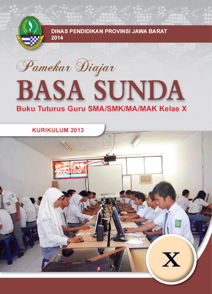 Literasi Digital Pamekar Diajar Basa Sunda Buku Tuturus Guru SMA/SMK/MA/MAK Kelas X