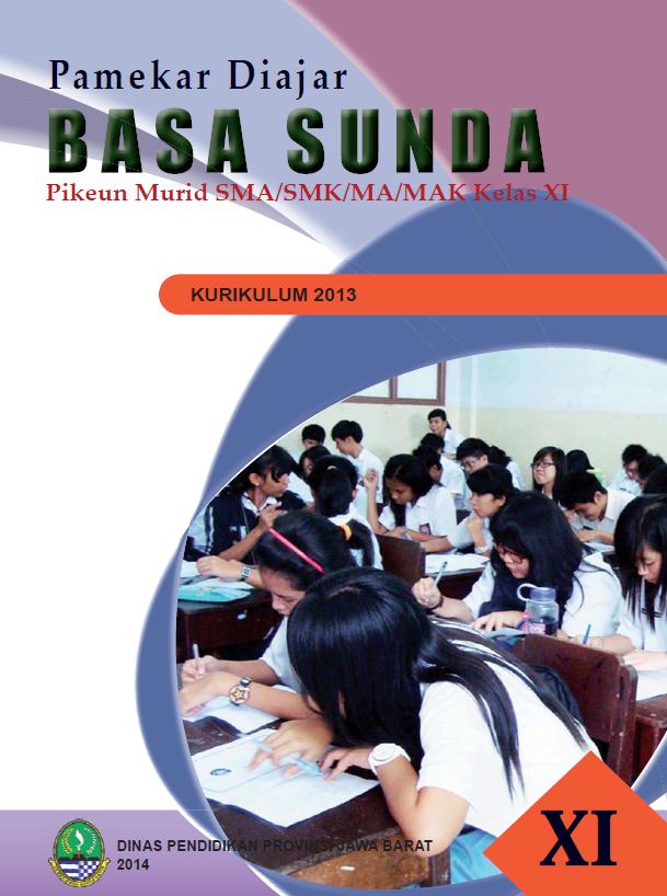 Literasi Digital Pamekar Diajar Basa Sunda Pikeun Murid SMA/SMK/MA/MAK Kelas XI