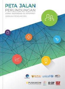 Literasi Digital Peta Jalan Perlindungan Anak di Internet Indonesia